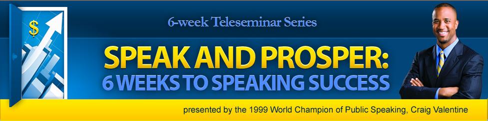 Speak and Prosper