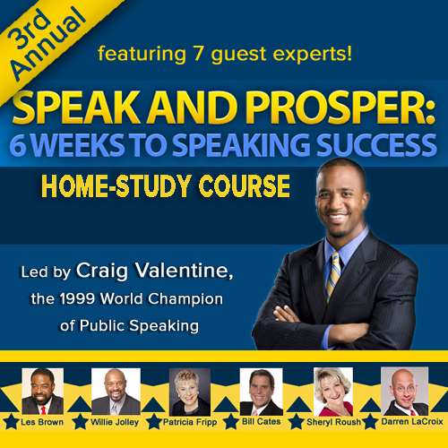 Speak and Prosper: 6 Weeks to Speaking Success (Teleseminar Series)