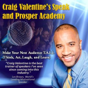 Craig Valentine's Speak and Prosper Academy